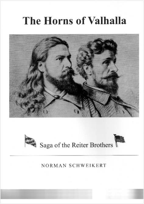 The Horns of Valhalla: Saga of the Reiter Brothers written by Norman Schweikert
