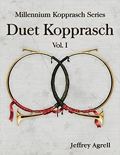 Duet Kopprasch by Jeffrey Agrell