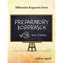 Preparatory Kopprasch by Jeffrey Agrell