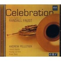 Celebration: Horn Music of Randall Faust
