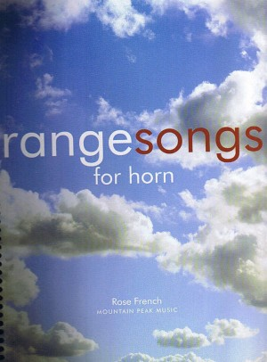 Rangesongs for Horn by Rose French