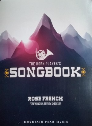 The Horn Player's Songbook by Rose French
