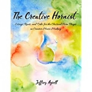 The Creative Hornist-Agrell