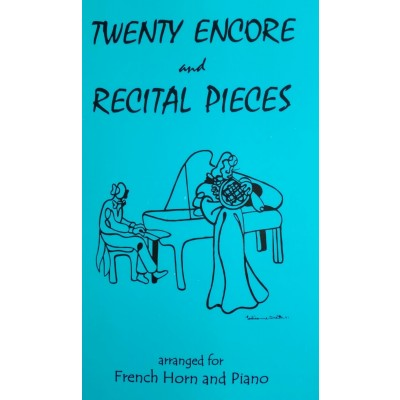Twenty Encore and Recital Pieces for French Horn and Piano